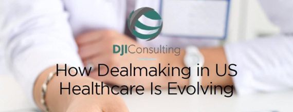 How dealmaking in US healthcare is evolving