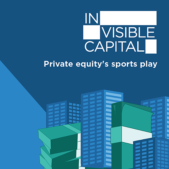 On the podcast: Private equity's sports play