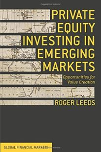 Q&A: SAIS's Roger Leeds Discusses Private Equity in Emerging Markets