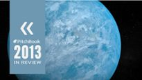 2013 in Review: 5 Global Private Market Funds to Watch