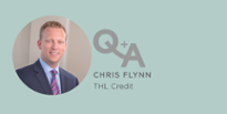 Q&A: THL Credit's Chris Flynn on the current environment, credit structures and more