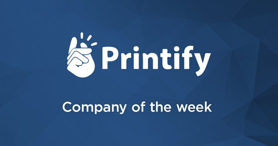 Company of the week: Printify | PitchBook