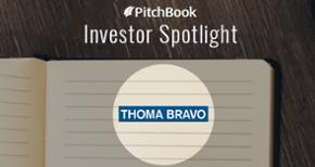 Investor Spotlight: The rapid rise of Thoma Bravo
