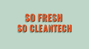 So fresh, so cleantech: Top VC-backed cleantechs of 2015 so far
