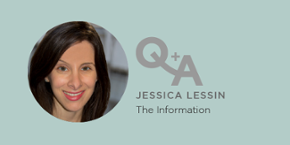 Discussing the future of digital media with The Information's Jessica Lessin