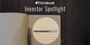 Investor Spotlight: Providence Equity Partners