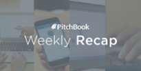 Weekly M&A Recap