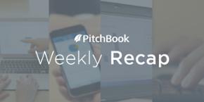 Weekly VC Recap