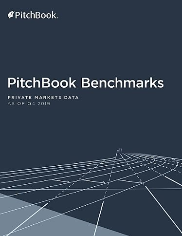 PitchBook Benchmarks (as of Q4 2019)