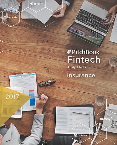 PitchBook Fintech Analyst Note: Insurance