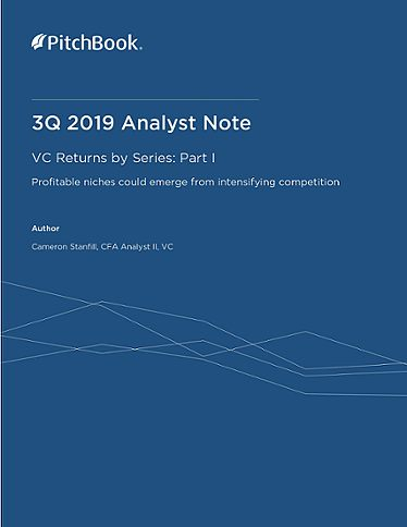 PitchBook Analyst Note: VC Returns by Series Part I