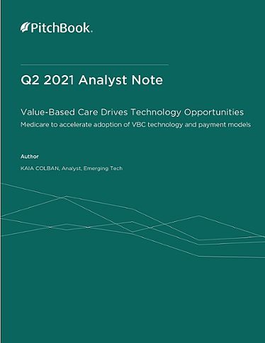 PitchBook Analyst Note: Value-Based Care Drives Technology Opportunities
