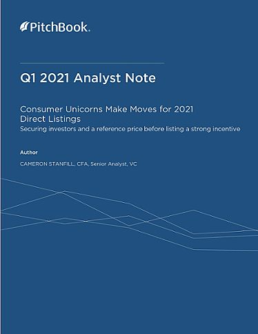 PitchBook Analyst Note: Consumer Unicorns Make Moves for 2021 Direct Listings