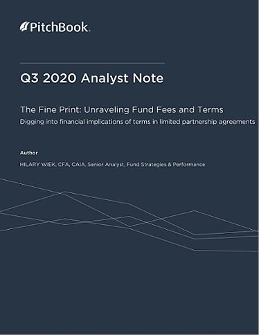 PitchBook Analyst Note: The Fine Print: Unraveling Fund Fees and Terms