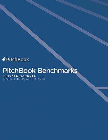 PitchBook Benchmarks (as of 1Q 2018)