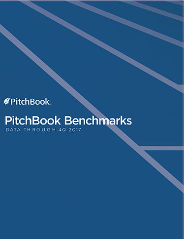 PitchBook Benchmarks (as of 4Q 2017)