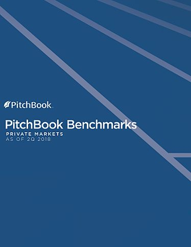 PitchBook Benchmarks (as of 2Q 2018)