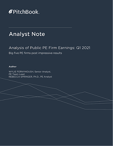 PitchBook Analyst Note: Analysis of Public PE Firm Earnings: Q1 2021