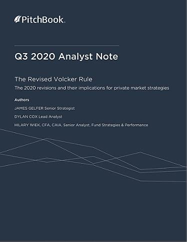 PitchBook Analyst Note: The Revised Volcker Rule