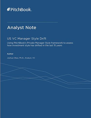 PitchBook Analyst Note: US VC Manager Style Drift