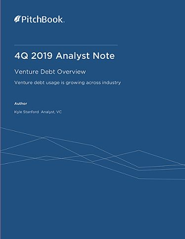 PitchBook Analyst Note: Venture Debt Overview