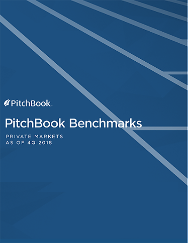PitchBook Benchmarks (as of 4Q 2018)