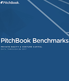 PitchBook Benchmarks (as of 2Q 2017)