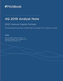 PitchBook Analyst Note: 2020 Venture Capital Outlook