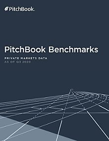PitchBook Benchmarks (as of Q3 2020)