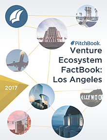 US Venture Ecosystem FactBook: Los Angeles