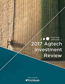 Finistere Ventures & PitchBook Agtech Investment Review