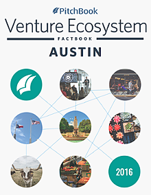 PitchBook Venture Ecosystem FactBook: Austin
