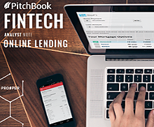 PitchBook Fintech Analyst Note: Marketplace Lending