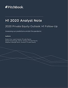 PitchBook Analyst Note: 2020 Private Equity Outlook: H1 Follow-Up