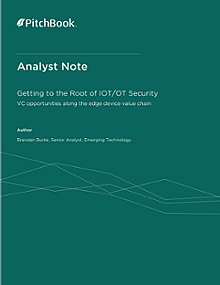 PitchBook Analyst Note: Getting to the Root of IoT/OT Security