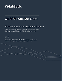 PitchBook Analyst Note: 2021 European Private Capital Outlook