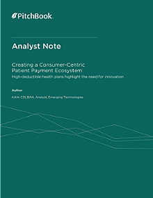 PitchBook Analyst Note: Creating a Consumer-Centric Patient Payment Ecosystem