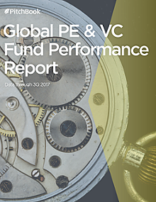 PE & VC Fund Performance Report (as of 3Q 2017)