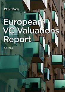 European VC Valuations Report