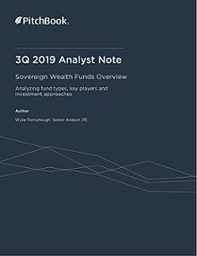 PitchBook Analyst Note: Sovereign Wealth Fund Overview