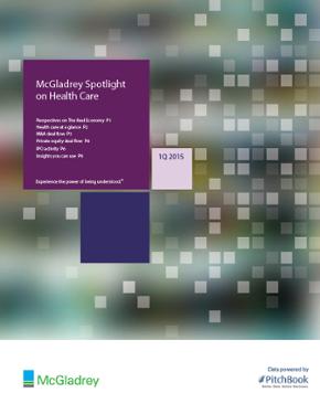McGladrey & PitchBook Spotlight on Healthcare