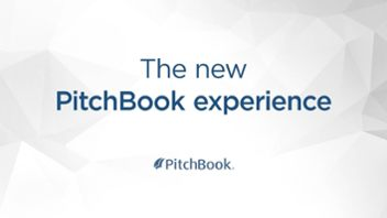The New PitchBook Experience